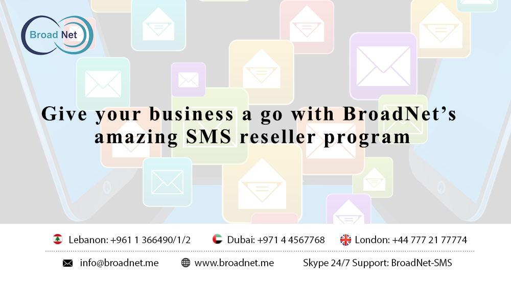 Give your business a go with BroadNet's amazing SMS Reseller Program