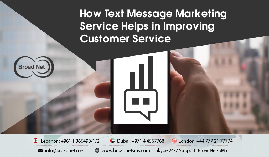 How Text Message Marketing Service Helps in Improving Customer Service