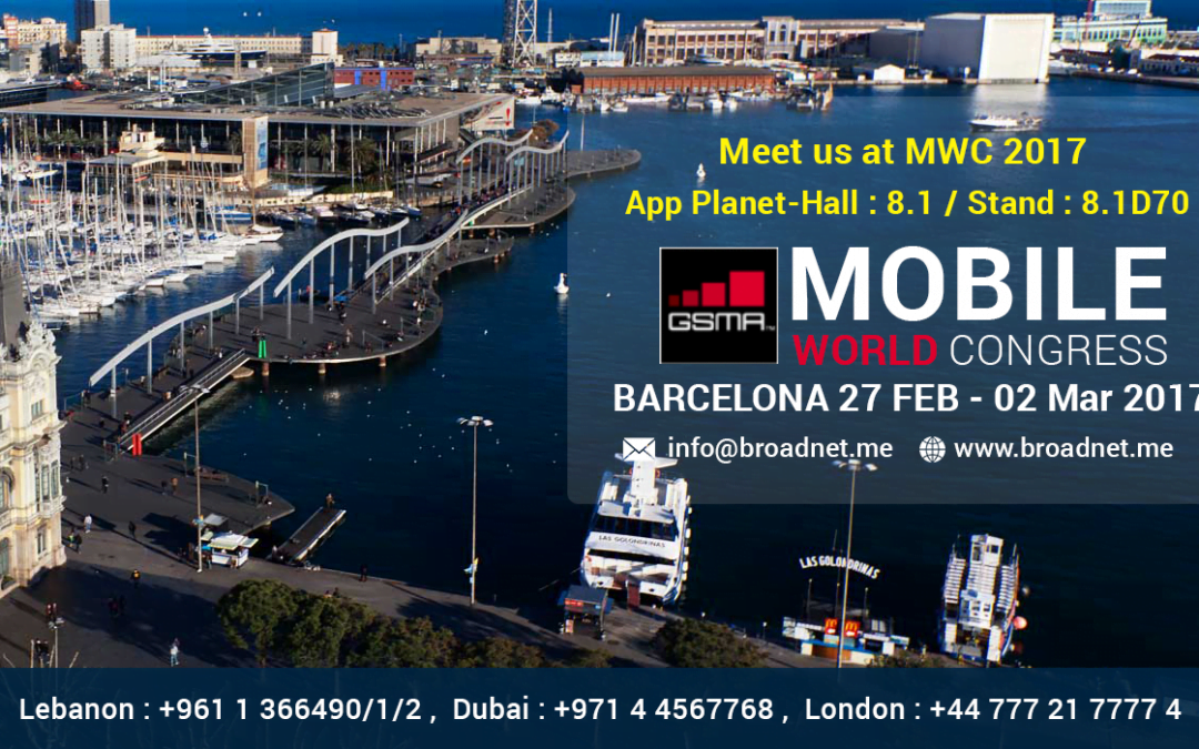 Join us at Mobile World Congress 2017 Feb 27-Mar 02, Stand: 8.1D70