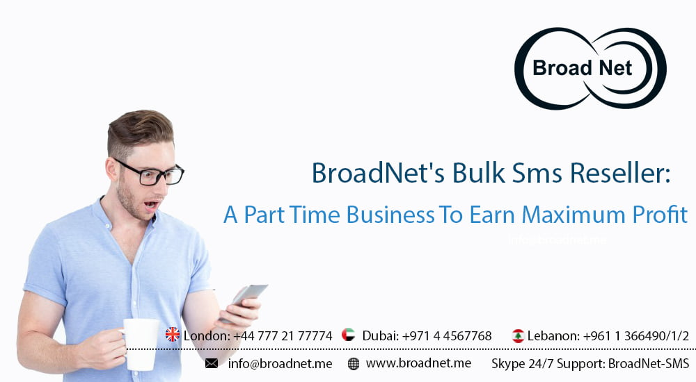 Bulk SMS Reseller: A Part-Time Business To Earn Maximum Profit