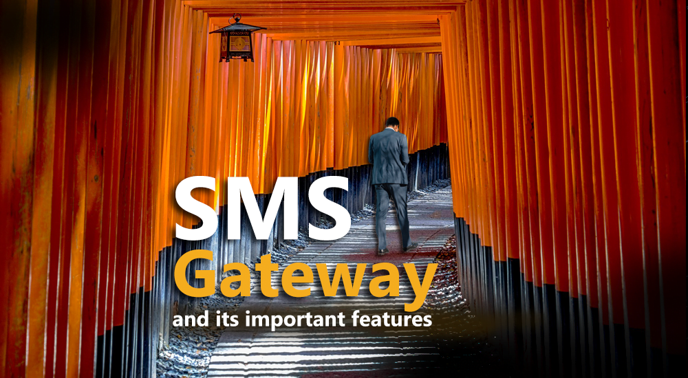 SMS Gateway And Its Important Features