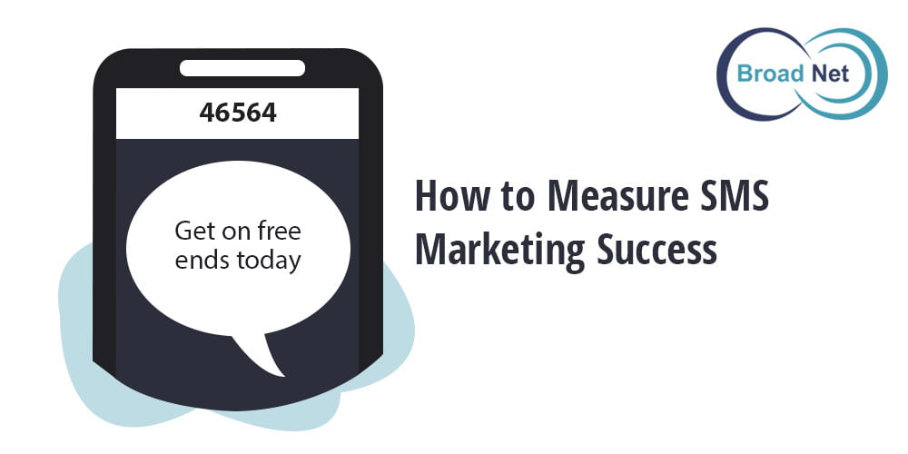 Broadnet – How to Measure SMS Marketing Success
