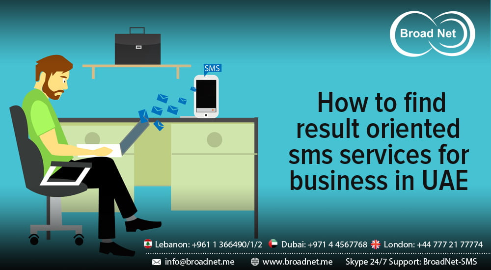 How to find result oriented SMS Services for business in UAE