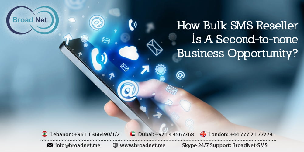 How Bulk SMS Reseller Is A Second-to-none Business Opportunity
