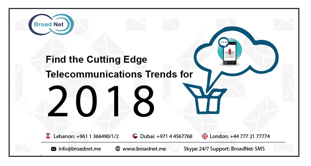 Telecommunications Trends for 2018