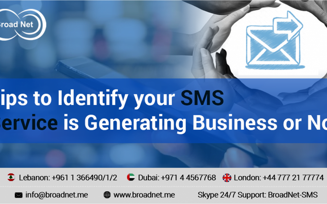 Tips to Identify your SMS Service is Generating Business or Not