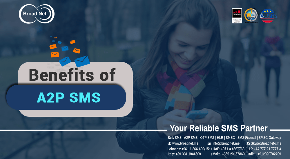 Benefits of A2P SMS via BroadNet