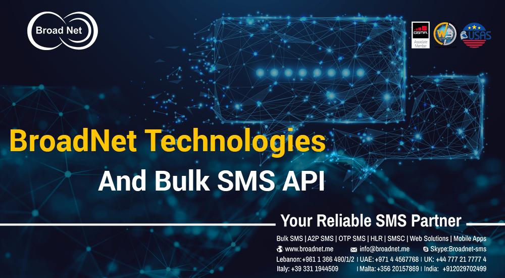 BroadNet Technologies and Bulk SMS API