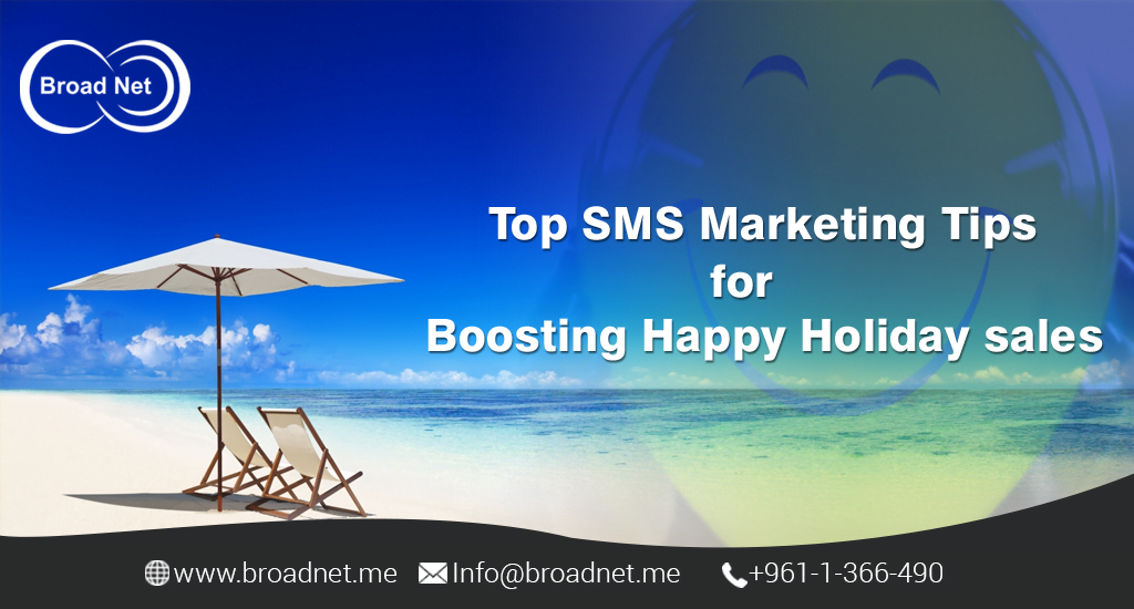 Top SMS Marketing Tips for boosting Happy holiday sales
