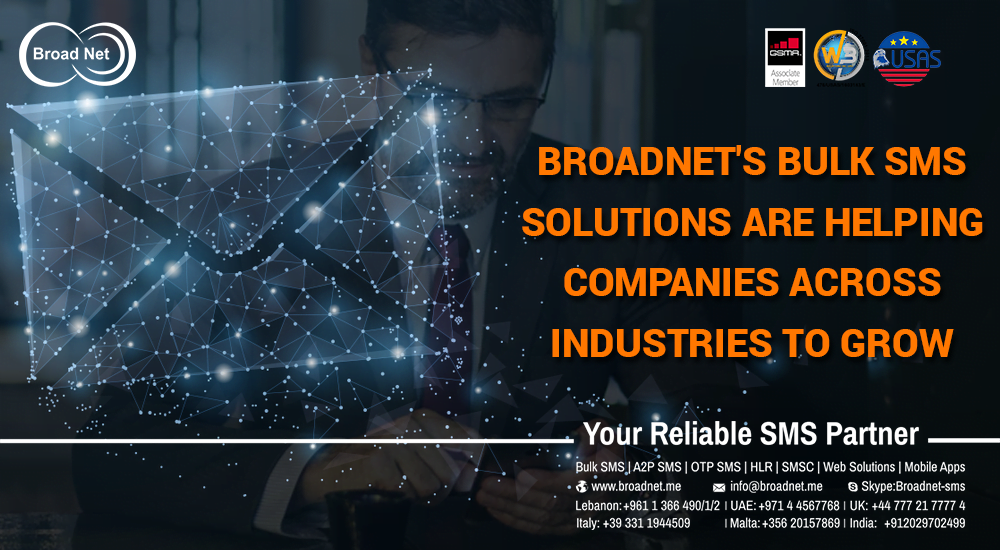 BroadNet Bulk SMS Solutions Are Helping Companies Across Industries Grow