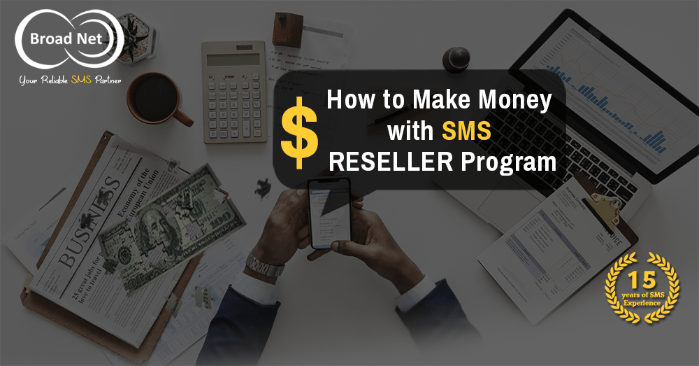 make money with sms reseller