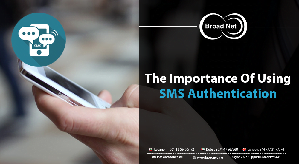 The Importance Of Using Sms Authentication