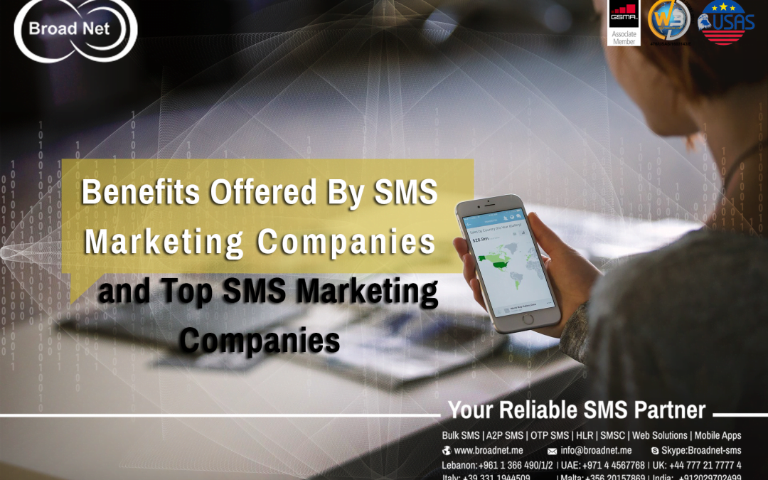 Benefits Offered By SMS Marketing Companies And Top SMS Marketing Companies