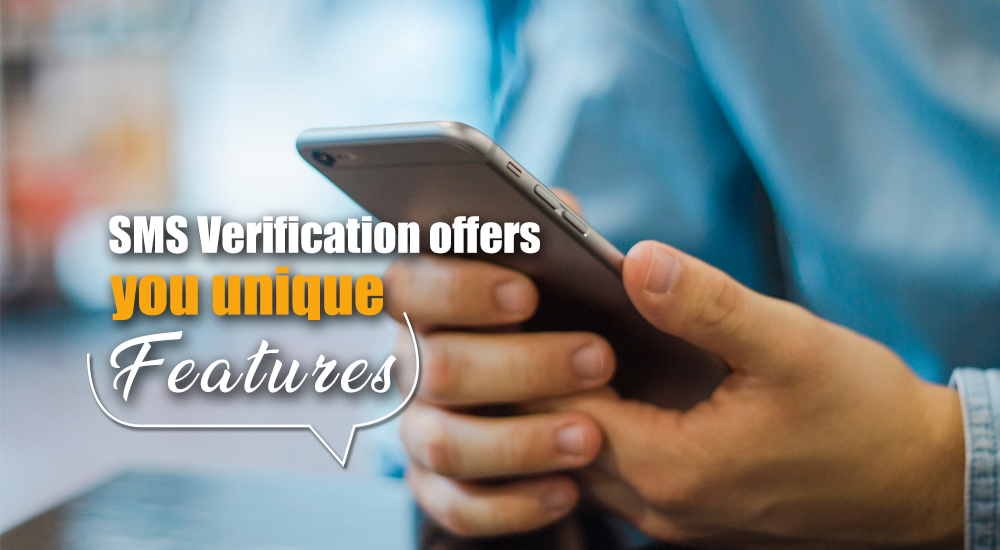 Why SMS Verification Is Still The Best Way