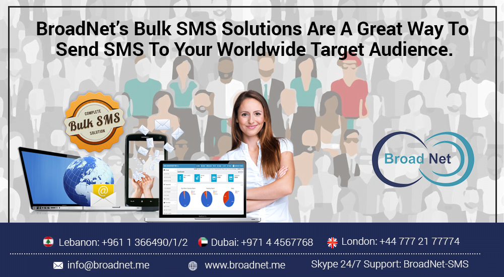 Broadnet's Bulk SMS Solutions Are A Great Way To Send SMS To Your Worldwide Target Audience