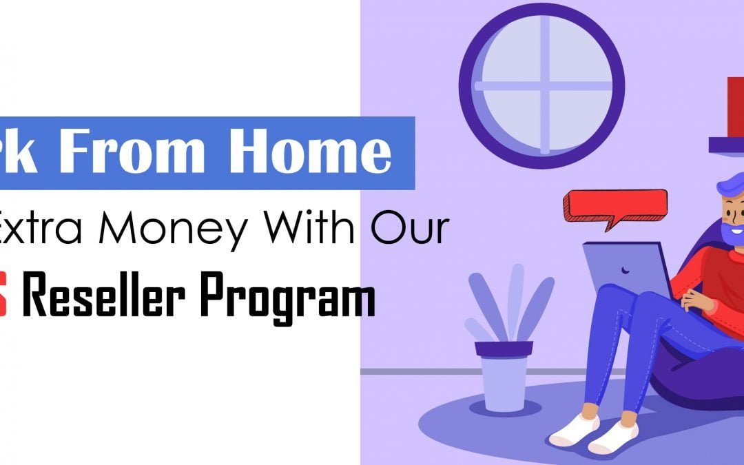 WORK FROM HOME AND MAKE EXTRA MONEY WITH OUR BULK SMS RESELLER PROGRAM!