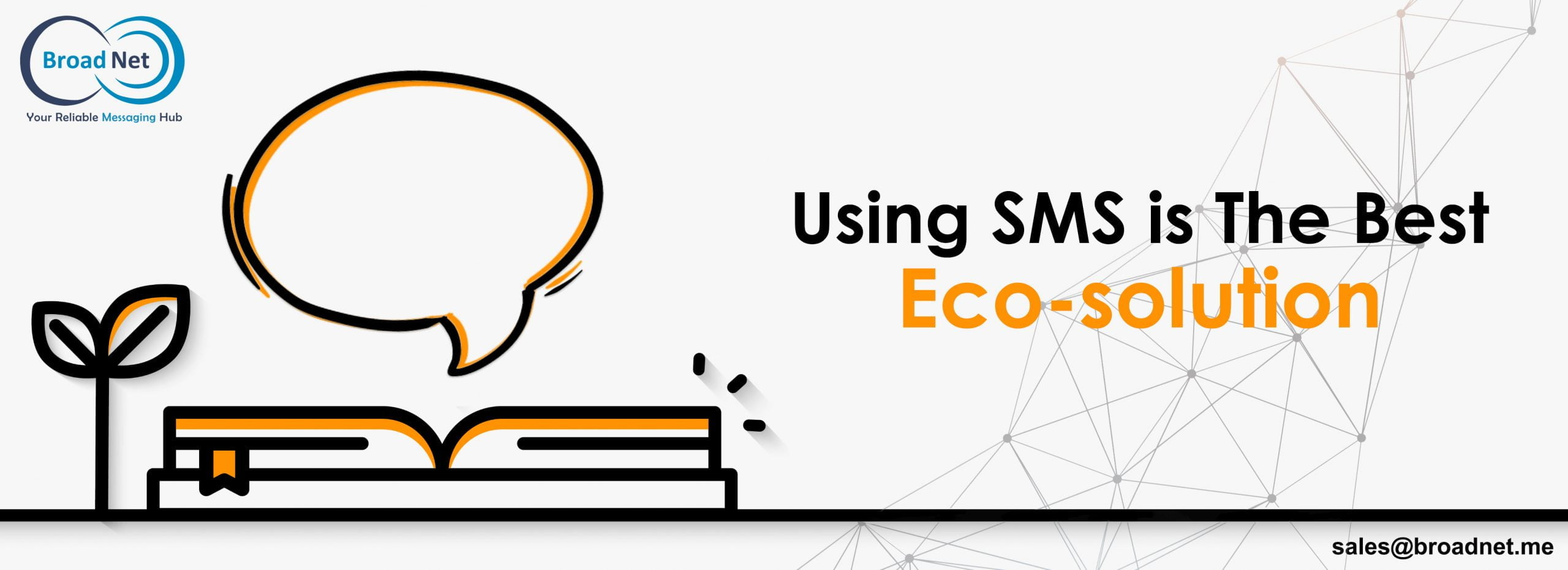 USING SMS MESSAGING IS THE BEST ECO-SOLUTION